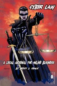 cyber-law-legal-arsenal-for-online-business-brett-j-trout-paperback-cover-art